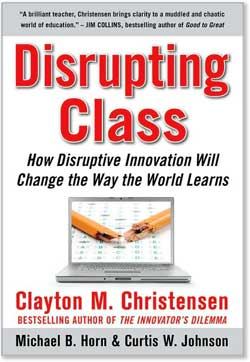Cover of Disrupting Class Book
